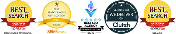 2019 and 2020 SEO and Best in Search Awards from TopSEOs, Clutch, and SEMFirms